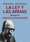 Tapa del libro La ley y las armas - Felipe Celesia y Pablo Waisberg -