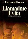Tapa del libro Llamadme Evita - Carmen Llorca -