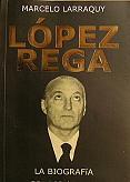 Tapa del libro López Rega - Marcelo Larraquy - 1955