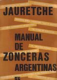 Tapa del libro Manual de Zonceras argentinas - Arturo Jauretche -