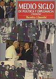 Tapa del libro Medio siglo de política y diplomacia - Benito Llambí -