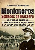 Tapa del libro Montoneros, Soldados de Massera - Carlos Manfroni -