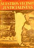 Tapa del libro Nuestros vecinos Justicialistas - Alejandro Magnet -