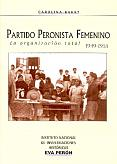 Tapa del libro Partido Peronista Femenino - Carolina Barry -