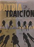 Tapa del libro Patria y traición - Gina Maggi -