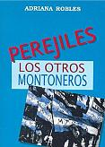 Tapa del libro Perejiles, los otros Montoneros - Adriana Robles -