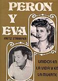 Tapa del libro Perón y Eva - Fritsz Straffer -