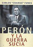 Tapa del libro Perón y la guerra sucia - Carlos Funes -