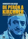 Tapa del libro De Perón a Kirchner - Norberto Galasso -