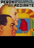 Tapa del libro Perón mediante - Guido Indij -
