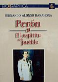 Tapa del libro Perón o el espíritu del pueblo - Fernando Alonso Barahona -