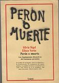 Tapa del libro Perón o muerte - Silvia Sigal y Eliseo Verón -