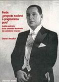 Tapa del libro Perón: ¿Proyecto nacional o pragmatismo puro? - Daniel Arzadun -