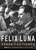 Tapa del libro Perón y su tiempo - Félix Luna -