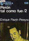 Tapa del libro Perón tal como fue II - Enrique Pavón Pereyra -