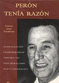 Tapa del libro Perón tenía razón - Ernesto Tenenbaum -