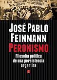 Tapa del libro Peronismo - José Pablo Feinmann -