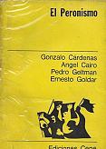 Tapa del libro El peronismo - Gonzalo Cárdenas y otros -