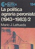 Tapa del libro La política agraria peronista (II) - Mario Lattuada -