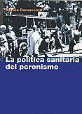 Tapa del libro La política sanitaria del Peronismo - Karina Ramacciotti - 1988