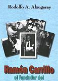 Tapa del libro Ramón Carrillo - Rodolfo Alzugaray -