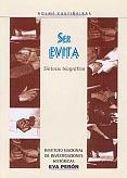 Tapa del libro Ser Evita - Noemí Castiñeiras -