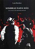 Tapa del libro Sombras nada más - Luis Benítez -