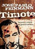 Tapa del libro Timote - José Pablo Feinmann -