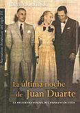 Tapa del libro La última noche de Juan Duarte - Jorge Camarasa -