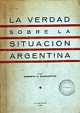 Tapa del libro La verdad sobre la situación argentina - Ernesto Sammartino -